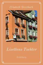 lisettens tochter (ebook)-9783958931398