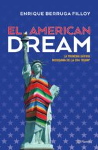 el american dream (ebook) enrique berruga filloy 9786070741098