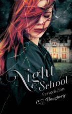 night school iii. persecución (ebook) 9786071132598