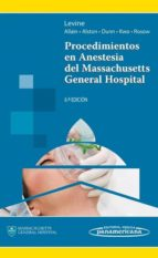 procedimientos en anestesia del massachusetts general hospital-wilton c. levine-9786077743798