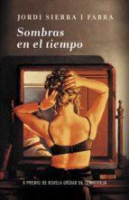 sombras en el tiempo (premio torrevieja 2011)-luiz narciso baratieri-9788401339998