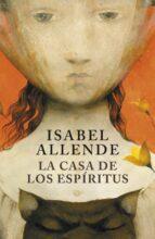la casa de los espiritus-isabel allende-9788401352898