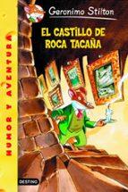 el castillo de roca tacaña-geronimo stilton-9788408049098