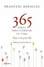 365 ideas para cambiar tu vida-francesc miralles-9788408109198
