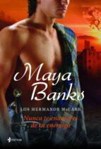 los hermanos mccabe. nunca te enamores de tu enemigo (ebook)-maya banks-9788408122098