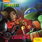 El libro de Las tortugas ninja. seguir al lider autor VV.AA. DOC!