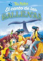 tea stilton 31. el canto de las ballenas-tea stilton-9788408196198