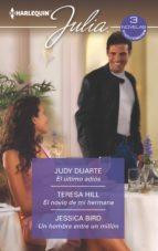 el último adiós   el novio de mi hermana   un hombre entre un millón (ebook) judy duarte teresa hill jessica bird 9788413077598