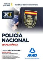 policía nacional escala básica: temario vol. 3 materias técnico  científicas 9788414214398