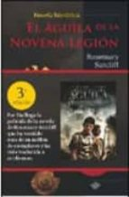 el aguila de la novena legion (3ª ed.)-rosemary sutcliff-9788415115298