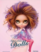 super cute dolls: the art of erregiro louis (ed.) bou 9788415223498