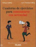 cuaderno de ejercicios para comunicarse con serenidad-philipp greffoy-9788415322498