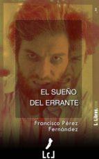 el sueño del errante (ebook)-francisco perez fernandez-9788415414698