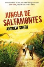 jungla de saltamontes andrew smith 9788415709398