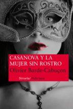 casanova y la mujer sin rostro-olivier barde-cabuçon-9788415937098