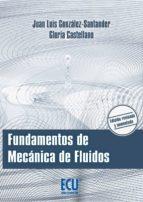 fundamentos de mecánica de fluidos-juan luis gonzalez-santander-9788415941798