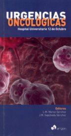 urgencias oncologicas: hospital universitario 12 de octubre-luis m. manso sanchez-juan m. sepul-9788415950998