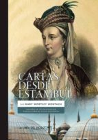 cartas desde estambul-mary, lady wortley montagu-9788415958598