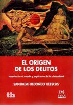 el origen de los delitos santiago redondo illescas 9788416062898