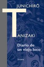 diario de un viejo loco-junichiro tanizaki-9788416208098
