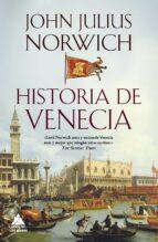 historia de venecia john julius norwich 9788416222698