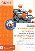 combinaciones de negocios y preparacion de las cuentas anuales consolidados (3ª edicion)-antonio pulido-9788416228898