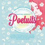 poetuits: micropoemas de buen rollo para dar y tomar-cristina serrato-9788416253098