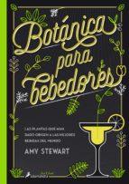 botanica para bebedores amy stewart 9788416295098