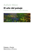 el arte del paisaje raffaele milani federico lopez 9788416345298