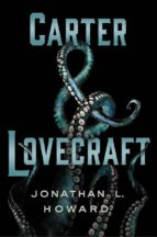 carter & lovecraft jonathan l. howard 9788416387298