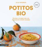 potitos bio: recetas y consejos para una alimentacion infantil saludable olga brunner lopez 9788416605798