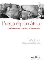 l orgia diplomàtica-rafa burgos-9788416828098