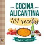cocina alicantina 101 recetas-9788416900398