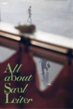 all about saul leiter saul leiter 9788417047498