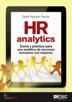 hr analytics: teoria y practica para una analitica de recursos humanos con impacto 9788417129798