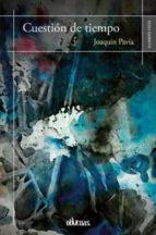 cuestion de tiempo-joaquin pavia-9788417269098