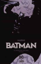 batman: el príncipe oscuro   ed. integral enrico marini 9788417827298