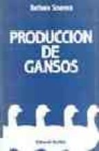 produccion de gansos barbara soames 9788420005898