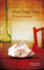 el heroe discreto-mario vargas llosa-9788420414898