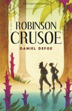 robinson crusoe (edicion ilustrada) daniel defoe 9788420483498