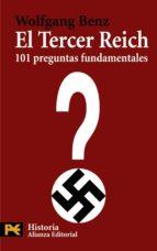 el tercer reich: 101 preguntas fundamentales wolfgang benz 9788420649498
