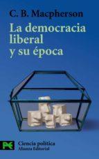 la democracia liberal y su epoca-c.b. macpherson-9788420655598