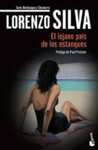 el lejano pais de los estanques (edicion 20 aniversario)-lorenzo silva-9788423353798