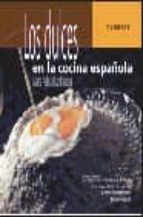 los dulces en la cocina española-maria adela diaz parraga-9788424184698