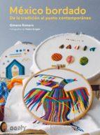 méxico bordado (ebook) gimena romero 9788425229398