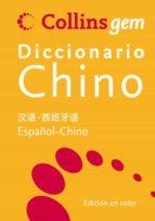 collins gem diccionario chino:(español chino, chino  español) 9788425343698