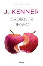 ardiente deseo (trilogía pecado 2) (ebook)-j. kenner-9788425356698