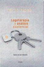 logoterapia y analisis existencial: textos de seis decadas (2ª ed .) viktor e. frankl 9788425441998