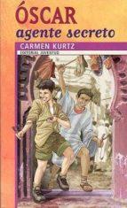 oscar agente secreto-carmen kurtz-9788426132598