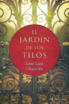 el jardin de los tilos-jose luis olaizola-9788427039698
